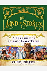 A Treasury of Classic Fairy Tales (The Land of Stories Book 1) Kindle Edition