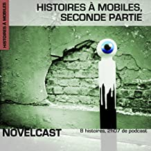 Histoires à mobiles. Seconde partie: Collection Novelcast