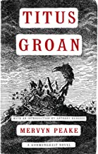 Titus Groan (Gormenghast Trilogy Book 1)