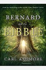 Bernard and the Bibble Kindle Edition