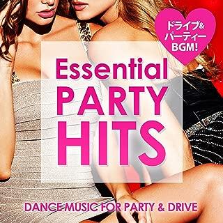 Essential Party Hits ~ドライブに!パーティーに!ぴったりの洋楽BGM!~