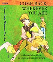 Come Back Wherever You Are (Beany Malone Series)