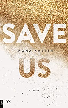Save Us (Maxton Hall Reihe 3) (German Edition)