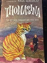 THOMASINA, THE CAT WHO THOUGHT SHE WAS GOD