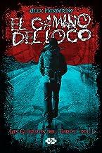 El Camino del Loco (Las guerras del Tarot nº 1) (Spanish Edition)