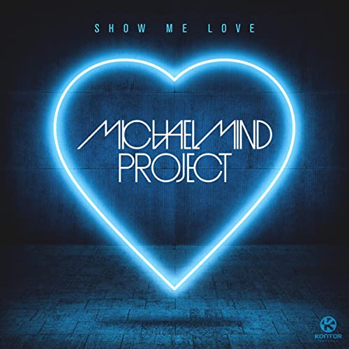 Show Me Love (Benjiy Remix) by Michael Mind Project on Amazon Music