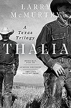 Best thalia: a texas trilogy Reviews