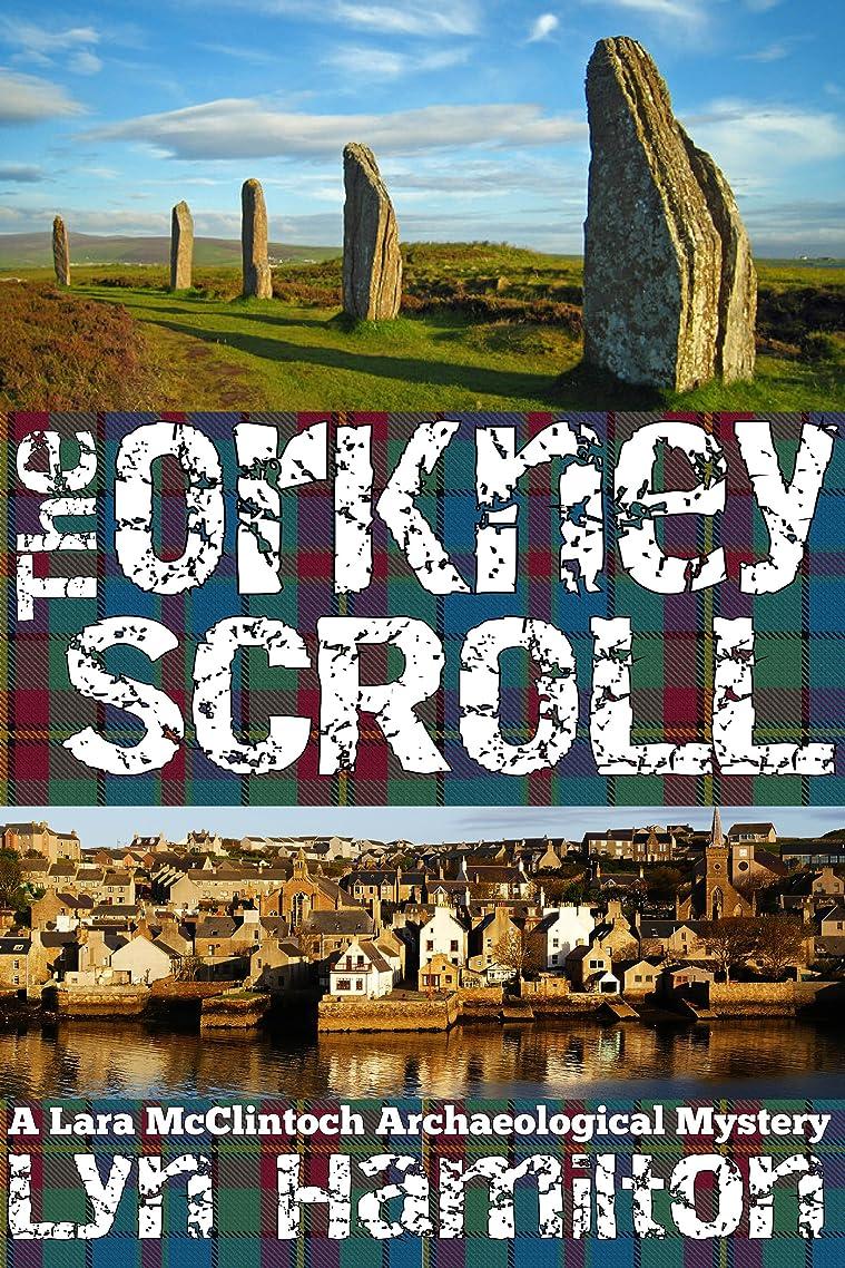 到着水陸両用キリンThe Orkney Scroll (Lara McClintoch Archaeological Mysteries Book 10) (English Edition)