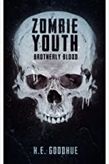 Zombie Youth: Brotherly Blood Kindle Edition