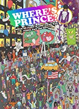 Where's Prince?: Search for Prince in 1999, Purple Rain, Paisley Park and More