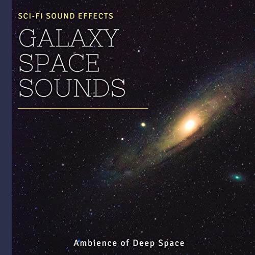 Galaxy Space Sounds - Ambience of Deep Space, Sci-Fi