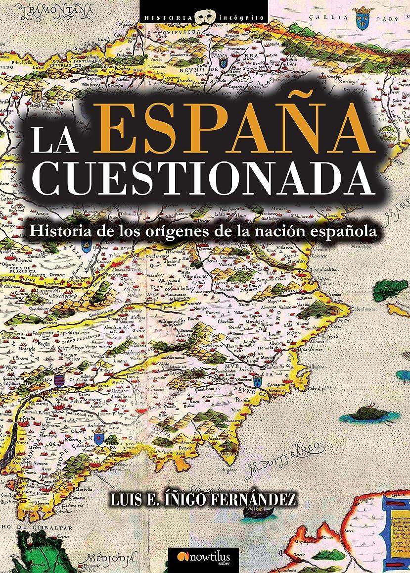 ガラスグリーンバック気取らないLa Espa?a cuestionada (Spanish Edition)