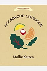 The Moosewood Cookbook: 40th Anniversary Edition Kindle Edition