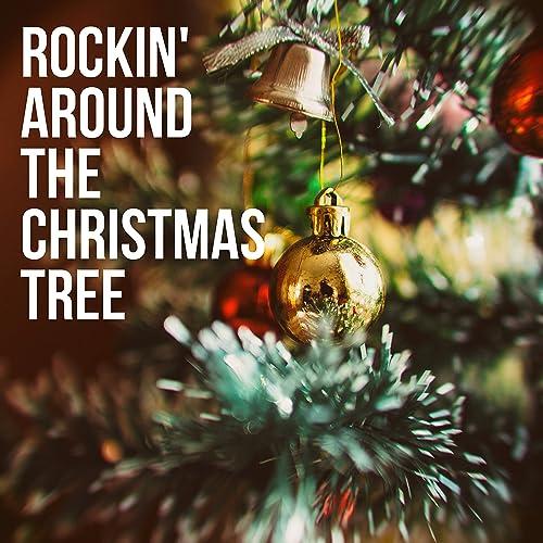Rockin Around The Christmas Tree.Rockin Around The Christmas Tree By The Mistletoe Singers