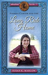 Andrea Carter and the Long Ride Home (Circle C Adventures Book 1) (English Edition)