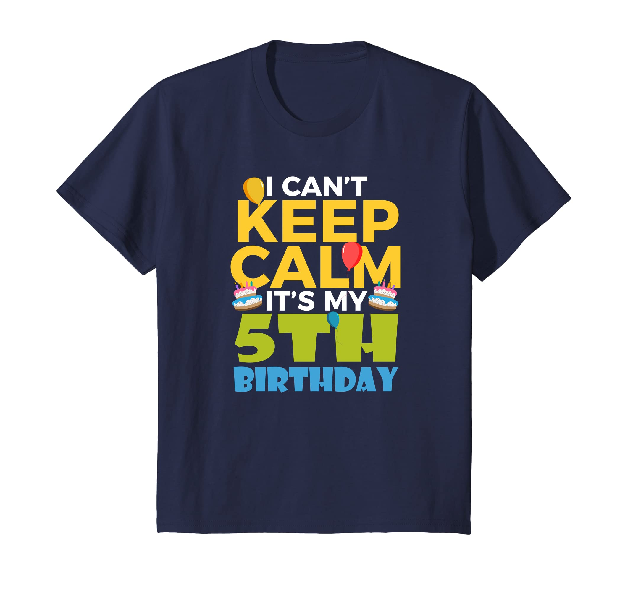 Amazon Kids 5th Birthday Shirt Boy I Cant Keep Calm Its My 5 Clothing