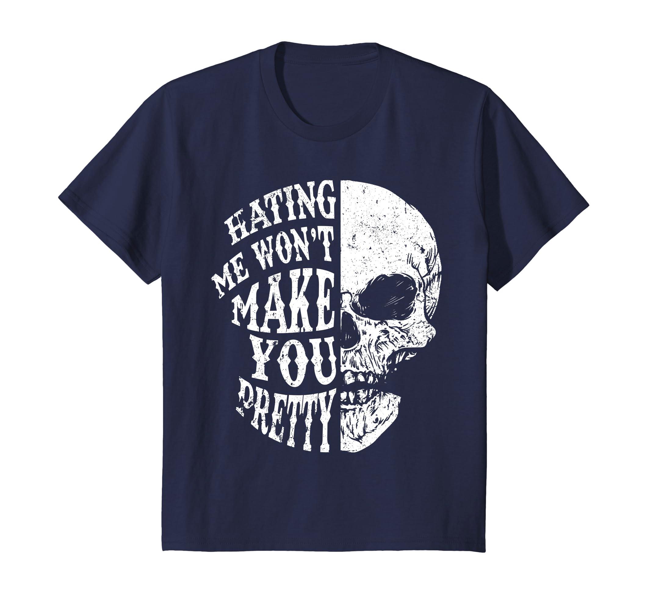 3efa12446c0f16 Amazon.com  Hating Me Won t Make You Pretty - Funny Tattoo Skull Lovers   Clothing