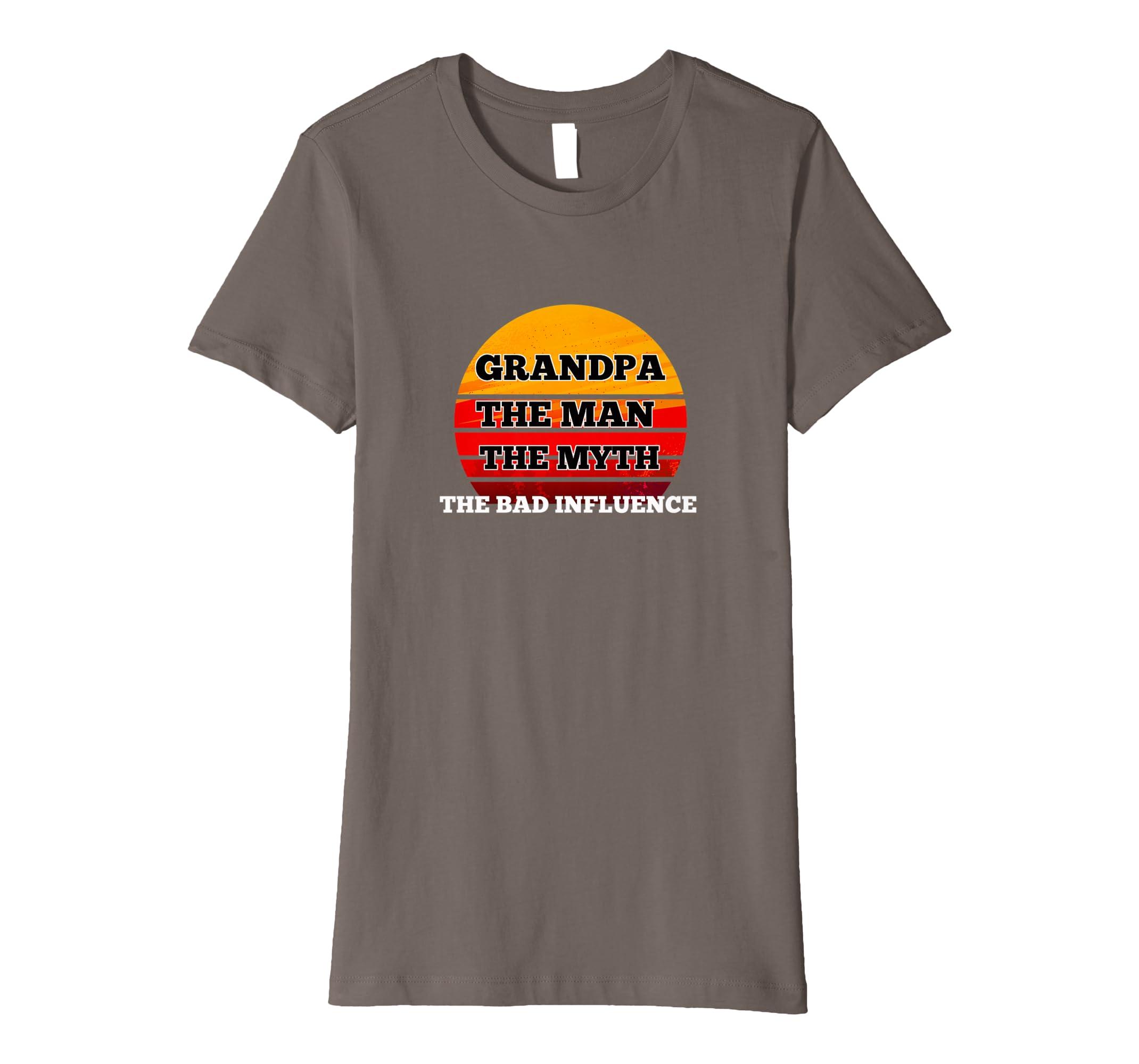 709400bd4 Amazon.com: Grandpa The Man The Myth The Bad Influence Gift T-shirt:  Clothing