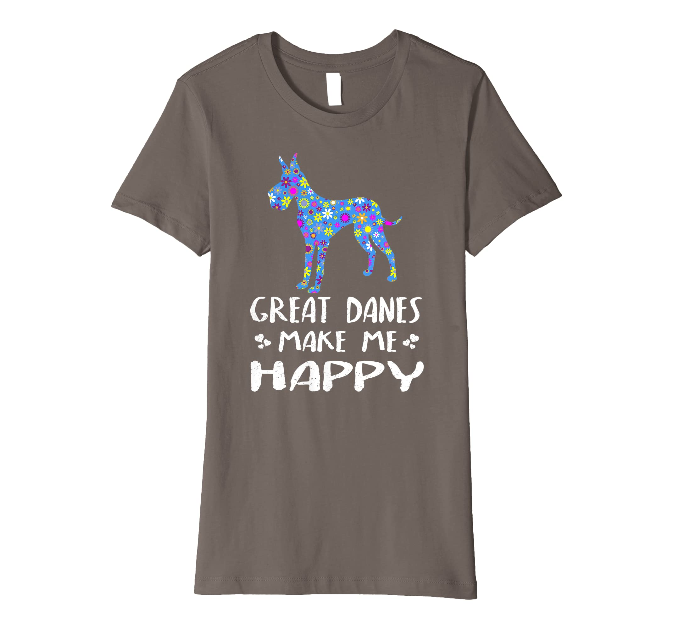 921c3ca1 Amazon.com: Great Danes Make Me Happy - Cute Floral Dog Gifts For Women  Premium T-Shirt: Clothing