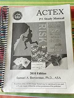 ACTEX Study Manual : SOA Exam P, CAS Exam 1 - 2010 Edition (Spiral-bound)