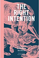 The Right Intention Kindle Edition