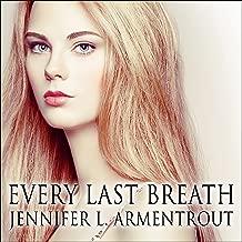 Every Last Breath: Dark Elements Series # 3