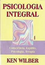 Psicologia Integral: Consciência, Espírito, Psicologia, Terapia