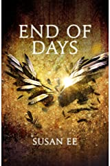 End of Days: Penryn and the End of Days Book Three Kindle Edition