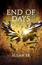 End of Days: Penryn and the End of Days Book Three