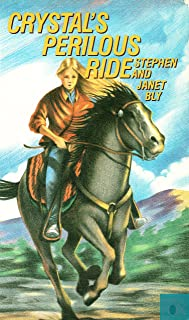 Crystal's Perilous Ride (Crystal Blake Adventures Book 1) (English Edition)