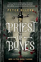 Priest of Bones (War for the Rose Throne Book 1)
