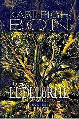 Tales of Eldelórne: Book One Kindle Edition