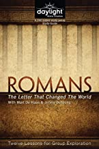 Romans: The Letter That Changed the World - Daylight Bible Studies Study Guide