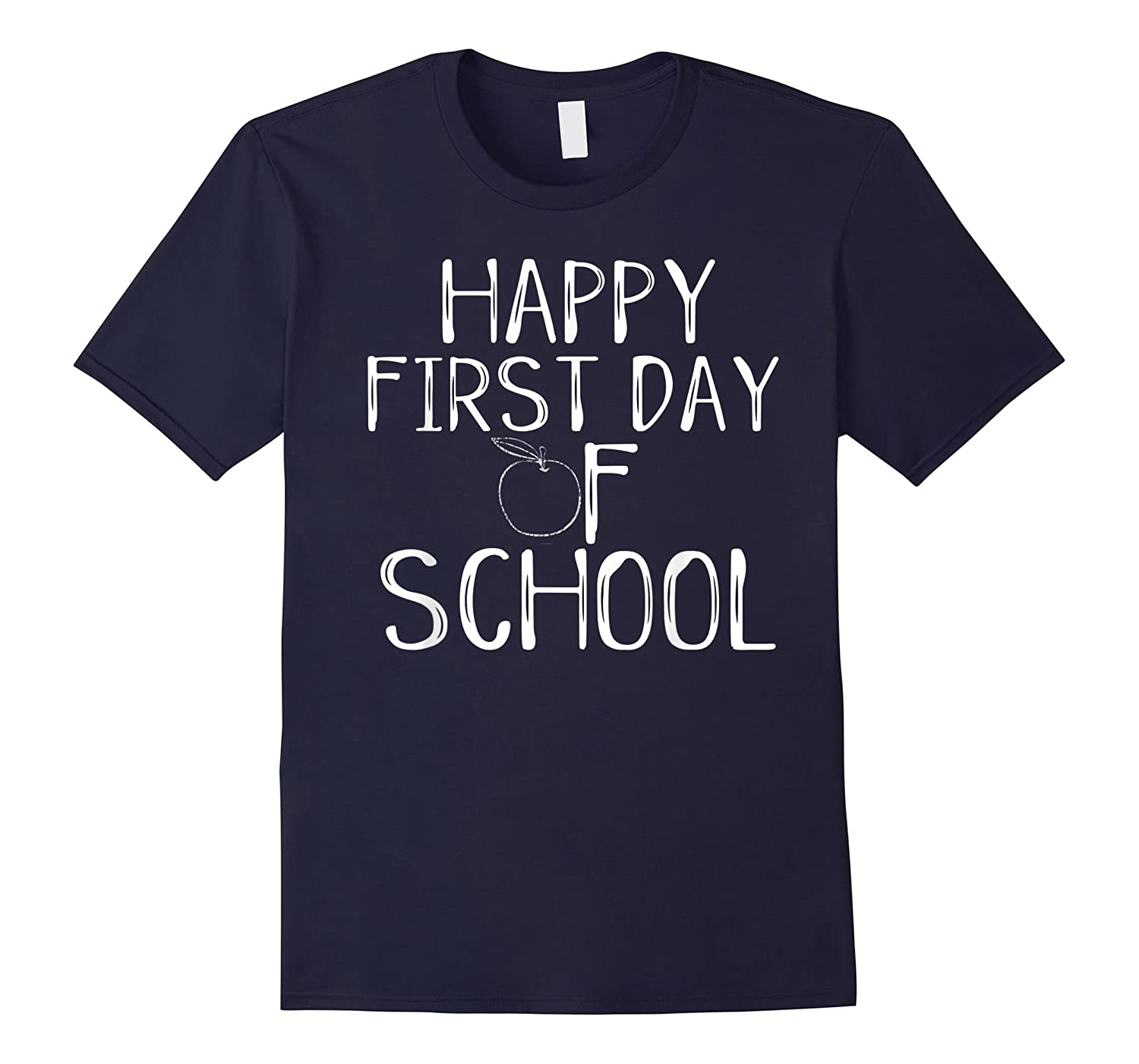 Happy First Day Of School 1st Tea Apple Cute Welcome T-shirt