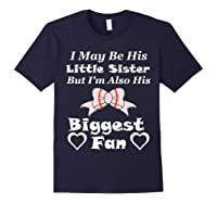 May Be His Little Sister Biggest Fan Baseball Shirts Navy