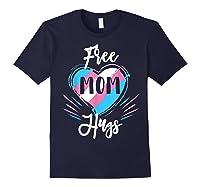 Free Mom Hugs For Transgender Pride Lgbt T-shirt Navy