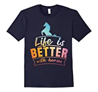 Cute Life Is Better With Horses Horsey Shirts Navy