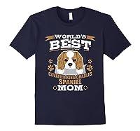 World\\\'s Best Cavalier King Charles Spaniel Mom Dog Owner T-shirt Navy