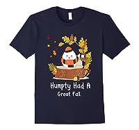 Humpty Had A Great Fall Funny Autumn Joke T-shirt Navy