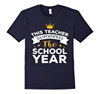 This Tea Survived The School Year - Last Day Shirt Navy