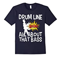 Bass Drum Player All About That Bass Drumline Drummer Shirts Navy