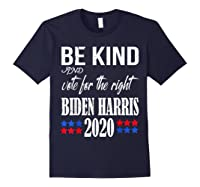 Be Kind And Vote For The Right Bidden Harris Shirts Navy