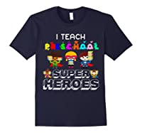 I Teach Preschool Superheroes T-shirt Navy