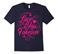 Love You Forever Shirts Navy