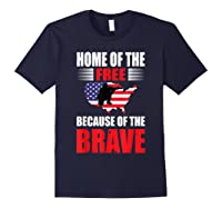 Home Of The Free Because Of The Brave T-shirt Navy