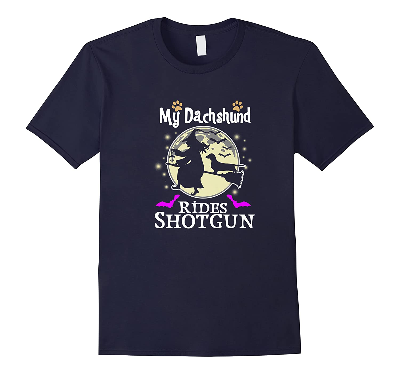 My Dachshund Rides Shotgun Funny Halloween Shirts