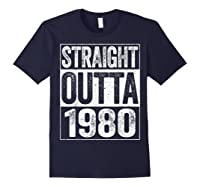 Straight Outta 1980 40th Birthday Gif Shirts Navy