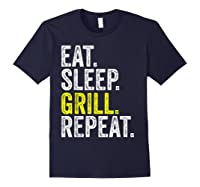 Eat Sleep Grill Repeat Grilling Cook Cooking Bbq Barbecue T-shirt Navy