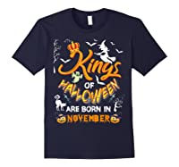 Kings Of Halloween Are Born In November Birthday Costume Shirts Navy