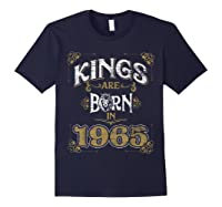 Kings Are Born In 1965 Bday Gifts 55th Birthday Shirts Navy